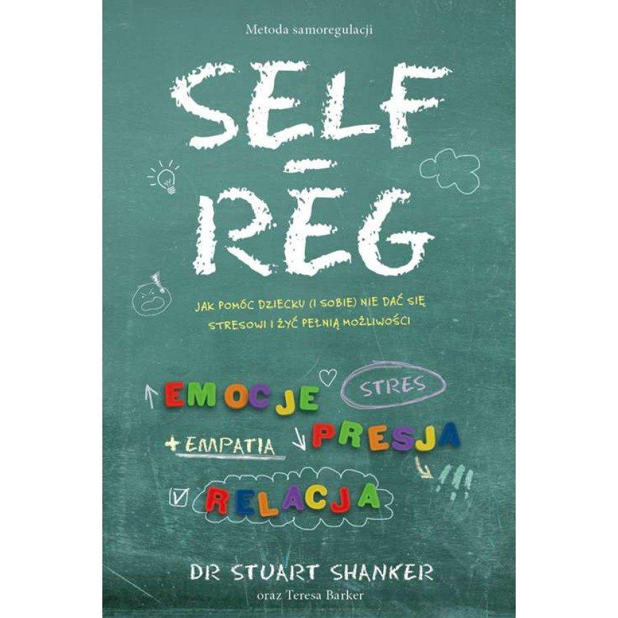 Self Reg Metoda samoregulacji - Esy Floresy