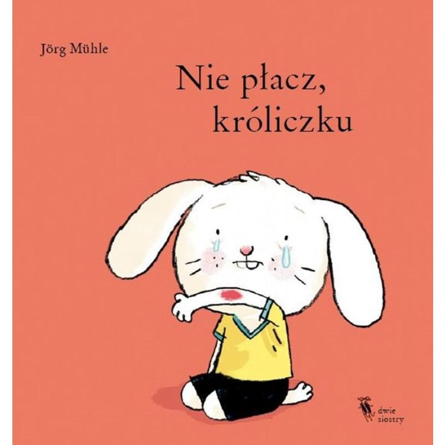 Nie płacz, króliczku  | Esy Floresy