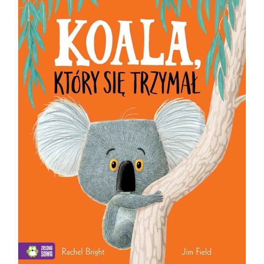 Koala, który się trzymał | Esy Floresy