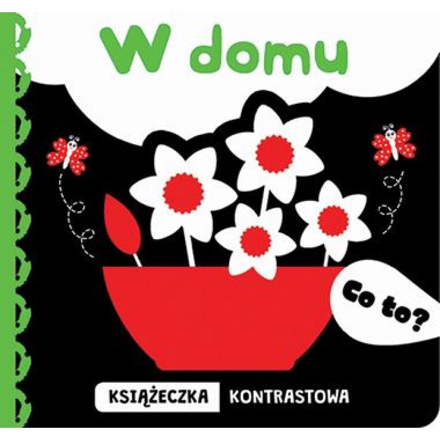 W Domu - Co to . - Esy Floresy