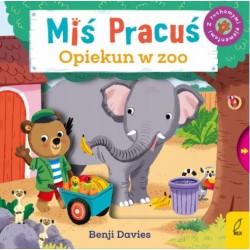 Miś Pracuś - Opiekun w zoo - Benji Davies | Esy Floresy