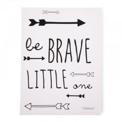 Childhome - Obrazek 30 x 40 cm Be Brave Little One Black&White   Esy Floresy